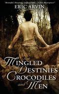 The Mingled Destinies of Crocodiles and Men