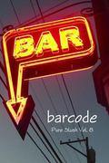 Barcode : Bar Stories: Pure Slush Vol. 8