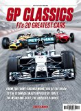 GP Classics: F1's 20 Greatest Cars (Wp Action Series)