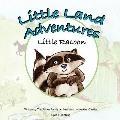 Little Land Adventures - Little Racoon