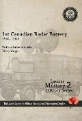 1st Canadian Radar Battery 1944-45