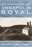 Romance of Old Annapolis Royal