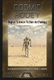 Cosmic Hooey: Digital Science Fiction Anthology (Digital Science Fiction Short Stories Serie...