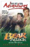 Real Kids, Real Adventures #3: Bear Attack and Other True Stories