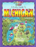 Curious Kids' Activity Guide to Michigan