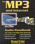 Mp3 and Internet Audio Handbook Your Guide to the Digital Music Revolution