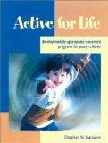 Active for Life Developmentally Appropriate Movement Programs for Young Children