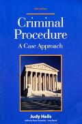 Criminal Procedure A Case Approach