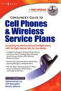 Consumer's Guide to Cell Phones and Wireless Service Plans