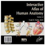 Interactive Atlas Of Human Anatomy (CD-ROM For Windows & Macintosh, 3.0)