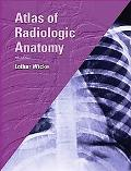 Atlas Of Radiologic Anatomy