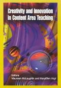 Creativity and Innovation in Content Area Teaching