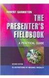 Presenters Fieldbook A Practical Guide