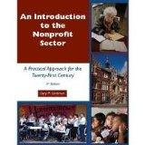Introduction to the Nonprofit Sector A Practical Approach for the 21st Century
