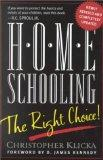 Home Schooling, the Right Choice An Academic, Historical, Practical, and Legal Perspective