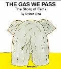 Gas We Pass The Story of Farts