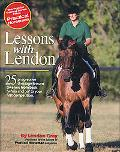 Lessons With Lendon 25 Progressive Dressage Lessons Take You from Basic
