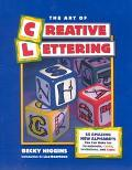 Art of Creative Lettering 50 Amazing Fonts You Can Make for Scrapbooks, Cards, Invitations, ...