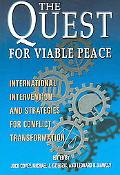 Quest For Viable Peace International Intervention And Strategies For Conflict Transformation