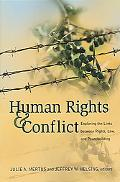 Human Rights And Conflict Exploring the Links Between Rights, Law, And Peacebuilding