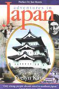 Adventures in Japan A Literary Journey in the Footsteps of a Victorian Lady