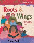 Roots & Wings Affirming Culture in Early Childhood Programs