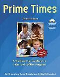 Prime Times A Handbook for Excellence in Infant and Toddler Programs