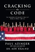 Cracking the Code : Building Teams for Sports, Business, and Life