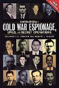 Encyclopedia of Cold War Espionage, Spies, and Secret Operations