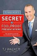 TJ Walker's Secret to Foolproof Presentations