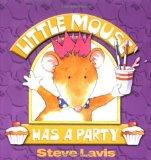 Little Mouse Has a Party
