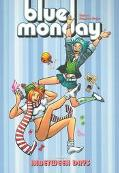 Blue Monday Inbetween Days