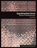 Squaring the Circle Geometry in Art And Architecture