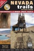 Nevada Trails Southern Region : Backroads and 4-Wheel Drive Trails