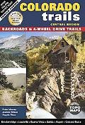 Colorado Trails: Central Region