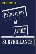 Principles of Audit Surveillance Reprise Edition