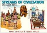 Streams of Civilization: Earliest Times to the Discovery of the New World (Vol 1) (79555)