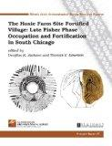 The Hoxie Farm Site Fortified Village: Late Fisher Phase Occupation and Fortification in Sou...