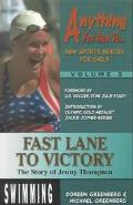 Fast Lane to Victory The Story of Jenny Thompson