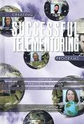 Creating Successful Telementoring Programs