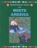 Traditional Tales from North America (Traditional Tales from Around the World)