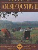 America's Amish Country II Revisiting America's Amish Country