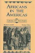 Africans in the Americas A History of Black Diaspora