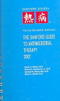 Sanford Guide to Antimicrobial Therapy, 2007