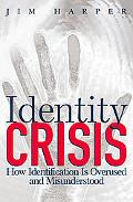 Identity Crisis How Identification Is Overused And Misunderstood
