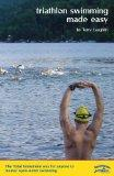 Triathlon Swimming Made Easy The Total Immersion Way for Anyone to Master Open-Water Swimming