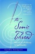 Sonic Thread Sound As a Pathway to Spirituality