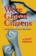We're Global Citizens