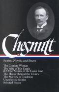 Charles W. Chesnutt Stories, Novels, and Essays