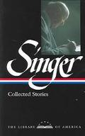 Isaac Bashevis Singer Collected Stories